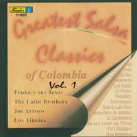 Greatest Salsa Classics Of Colombia, Vol. 1 — сборник
