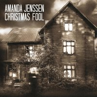 Christmas Fool — Amanda Jenssen