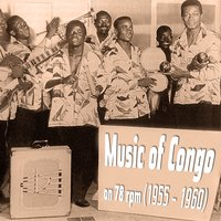Music of Congo on 78 Rpm (1955 - 1960) — сборник