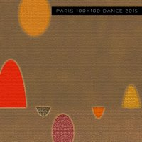 Paris 100x100 Dance 2015 — сборник