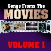 Songs From The Movies Volume 1 — сборник