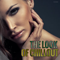 The Look of Chillout — сборник