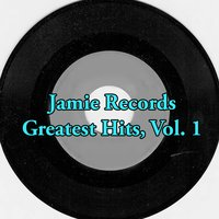 Jamie Records Greatest Hits, Vol. 1 — сборник