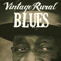 Vintage Rural Blues — сборник