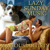 Lazy Sunday Music — сборник