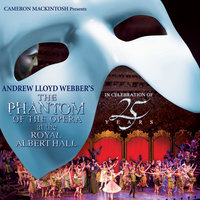 The Phantom Of The Opera At The Royal Albert Hall — Andrew Lloyd Webber