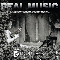 Real Music: A Taste of Sonoma County, Vol. 2 — сборник
