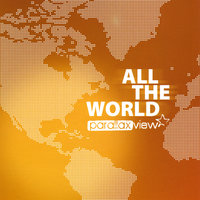 All the World — Parallax View