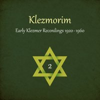 Klezmorim (Early Klezmer Recordings 1920 - 1960), Volume 2 — сборник