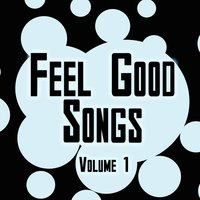 Feel Good Songs Volume 1 — The Sunbeams