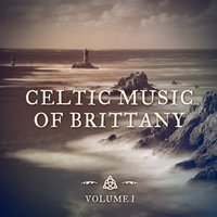 The Celtic Music of Brittany — Celtic Music for Relaxation