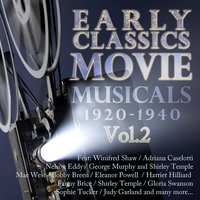 Early Classics: Movie Musicals - 1920-1940 Vol 2 — сборник