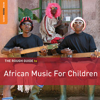 Rough Guide To African Music For Children — сборник