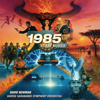 1985 At The Movies — David Newman, Varèse Sarabande Symphony Orchestra