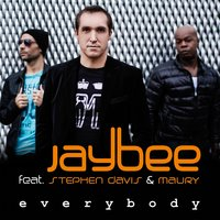 Everybody — Stephen Davis, Jaybee, Maury