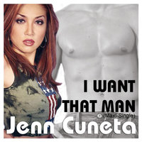 I Want That Man — Jenn Cuneta