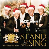 Stand Up And Sing (It's Christmas Time) — Los Angeles, The Voices