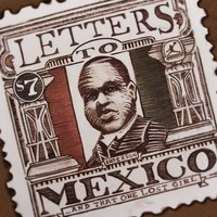 Letters to Mexico & That One Lost Girl — Hollywood Anderson