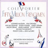 Fifty Million Frenchmen — Howard McGillin, Kim Criswell, Evans Haile, Orchestra New England