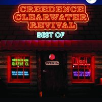 Creedence Clearwater Revival - Best Of — Creedence Clearwater Revival