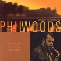 American Swinging In Paris — Phil Woods