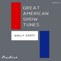 Great American Show Tunes — Wally Stott