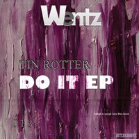 Do It Ep — Tin Rotter