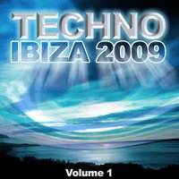 Techno Ibiza 2009 Vol.1 — сборник