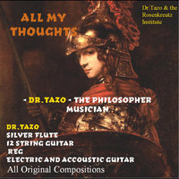 All My Thoughts — Dr.Tazo and the Rosenkreutz Institute