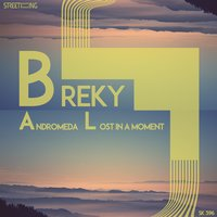 Andromeda / Lost in a Moment — Breky