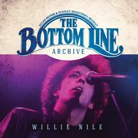 The Bottom Line Archive Series: — Willie Nile