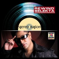 Rewind Selekta — Stereo Nation