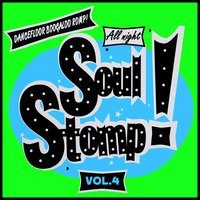 All Night Soul Stomp! Vol.4, Dancefloor Boogaloo Romp! — сборник