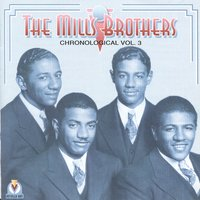 The Mills Brothers Vol.3 , 1934-35 — The Mills Brothers