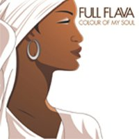Colour Of My Soul — Full Flava