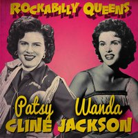 Rockabilly Queens — Patsy Cline|Wanda Jackson