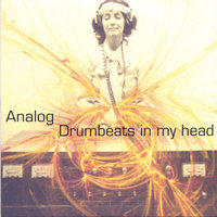 Drumbeats In My Head — Analog