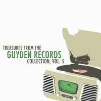 Treasures from the Guyden Records Collection, Vol. 5 — сборник
