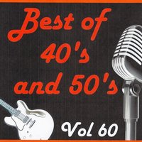 Best of 40's and 50's, Vol. 60 — сборник