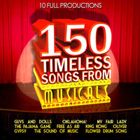 150 Timeless Songs from Musicals - 10 Full Productions — Nathan Mdledle, Peggy Phango, Stephen Moloi, Ben Masinga, Patience Gcowabe, Sophie Mgcina