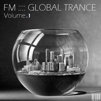 FM Global Trance - Volume 1 — Fatali