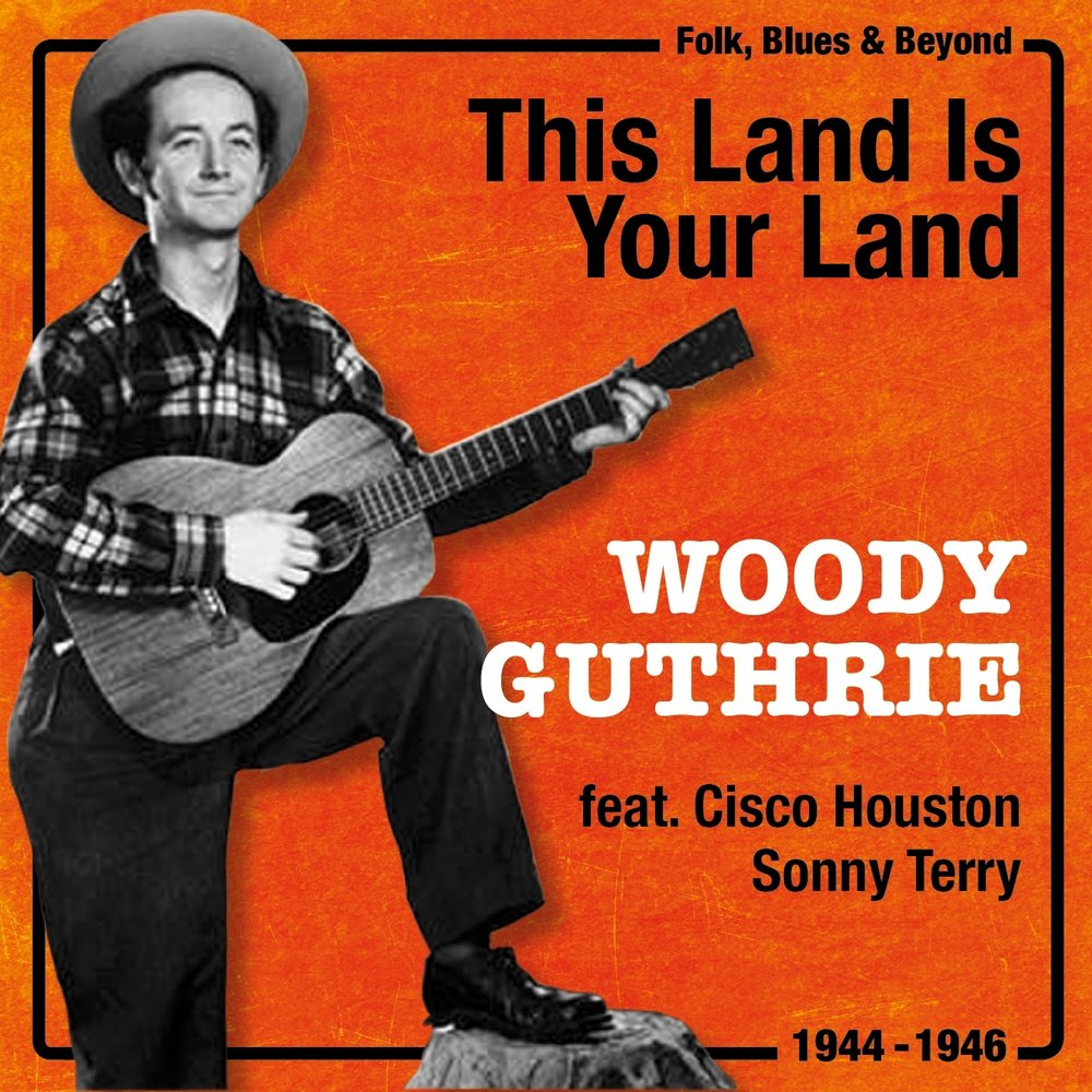 this land is your land woody