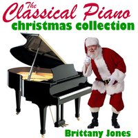 The Classical Piano Christmas Collection — Brittany Jones