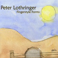 Fingerstyle Forms — Peter Lothringer