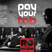 Pay Your Tab — RC & The Gritz