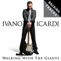 Walking With the Giants — Stephen Gilbert, Ivano Icardi