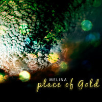 Place Of Gold E.P — Melina