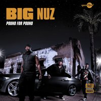Pound for Pound — Big Nuz