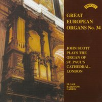 Great European Organs No.34: St Paul's Cathedral, London — John Scott