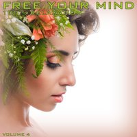 Free Your Mind: 100% Relaxation, Vol. 4 — Mind Movers